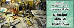 Conoce los materiales imprescindibles para dibujar manga y conviértete en un profesional